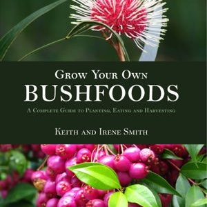 Grow your own bushfoods